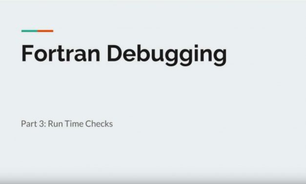 Fortran debugging Part 3 – run time checks